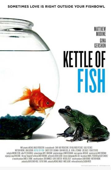 Kettle of fish dragoste n ape tulburi 2006 film for Kettle of fish