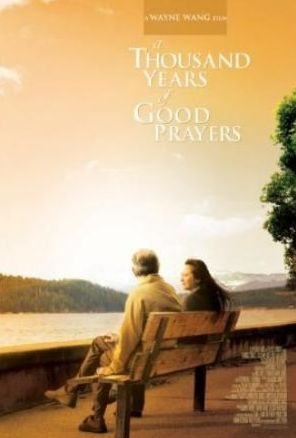 A Thousand Years Of Good Prayers Full Movie