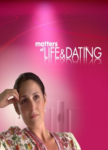 matters of life and dating plotz
