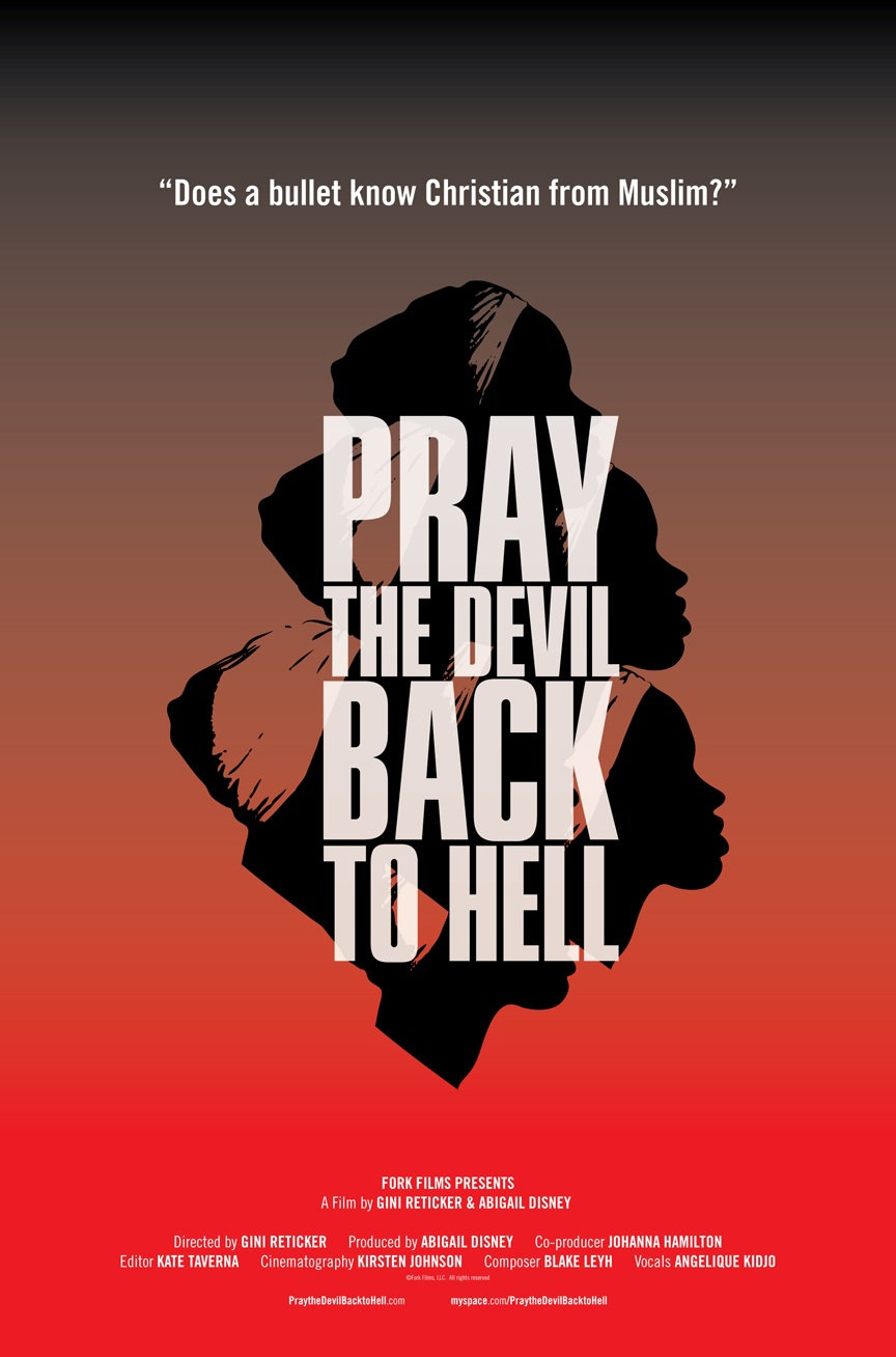 the women of liberia in the documentary pray the devil back to hell This film guide is a learning resource for pray the devil back to hell, a 2008 documentary film following the religiously inspired women's peace-building movement that played a key role in pressuring rebels and the charles taylor regime to end liberia's second civil war (1999-2003) key themes in the.