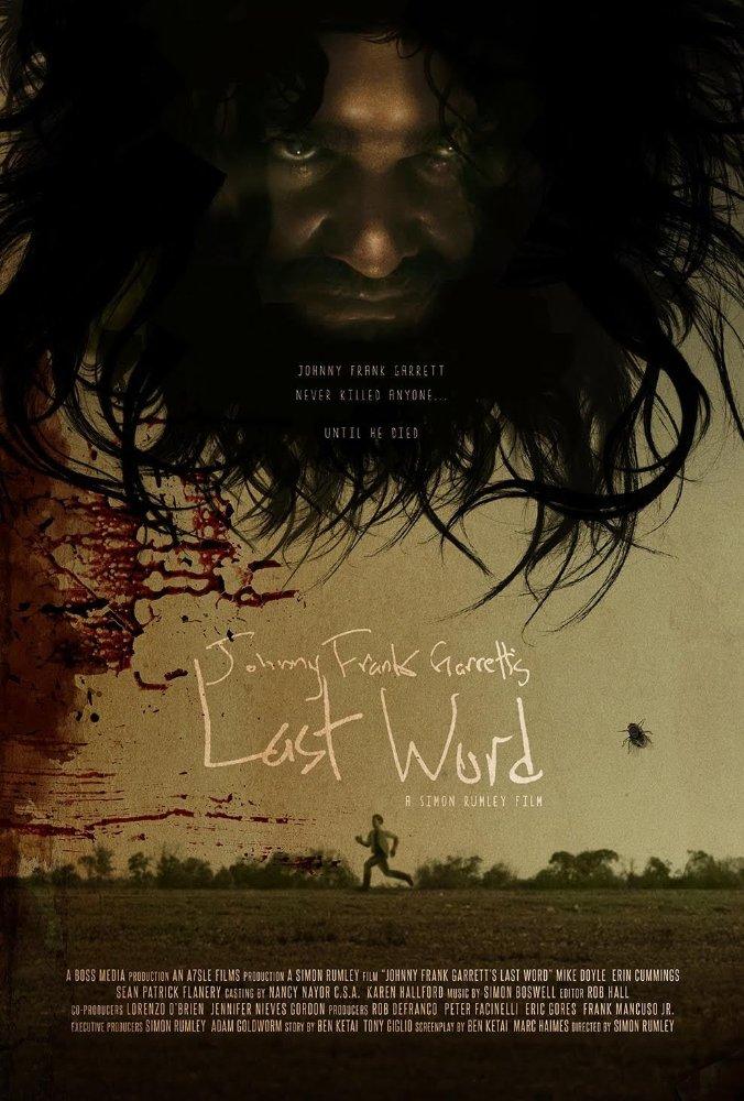 Johnny Frank Garrett's Last Word (2017) Online Subtitrat