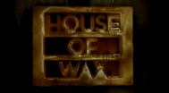 Trailer House of Wax