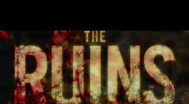 Trailer The Ruins