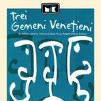 Concurs - 2 invitaţii duble la spectacolul  Trei gemeni veneţieni , la Teatrul Mic
