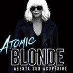 Concurs - 7 invitaţii duble la thriller-ul  Atomic Blonde