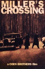 Miller's Crossing - Război in sânul mafiei (1990)