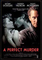 A PERFECT MURDER – O CRIMĂ PERFECTĂ 1998