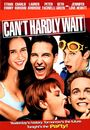 Film - Can't Hardly Wait