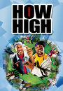 Film - How High