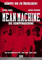 Mean Machine - Un meci pe cinste (2001) online subtitrat