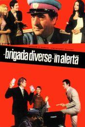Poster Brigada Diverse în alertă
