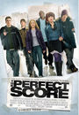Film - The Perfect Score