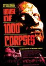 Film - House of 1000 Corpses
