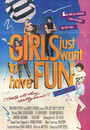 Film - Girls Just Want to Have Fun