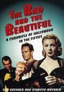 Film - The Bad and the Beautiful