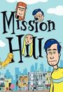 Film - Mission Hill