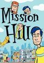Film - Mission Hill