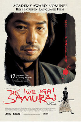 The Twilight Samurai - Un samurai în amurg (2002)