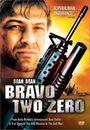 Film - Bravo Two Zero