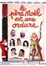 Film - Le père Noël est une ordure
