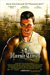 Harsh Times - Vremuri grele (2005)
