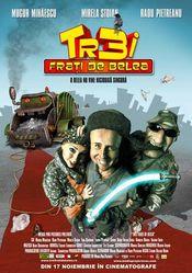 Trei frati de belea (2006)