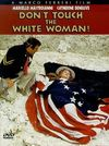Nu te atinge de femeia alba!