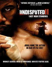 Poster Undisputed II: Last Man Standing