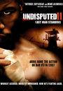 Film - Undisputed II: Last Man Standing