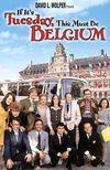 Daca e marti, e Belgia