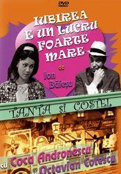 Poster Tanta si Costel - Iubirea e un lucru foarte mare