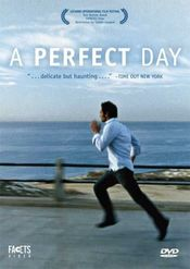 O zi perfectă - A Perfect Day (2005) Online Subtitrat