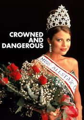 Poster Crowned and Dangerous
