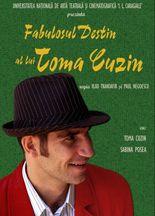 Fabulosul destin al lui Toma Cuzin