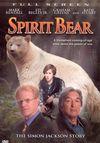 Spirit Bear: The Simon Jackson Story