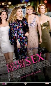 Sex and the City: The Movie - Totul despre sex (2008)