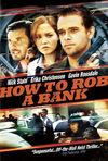 Cum să jefuiești o bancă