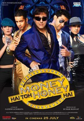 http://static.cinemagia.ro/img/resize/db/movie/02/94/37/money-hai-toh-honey-hai-168720l-imagine.jpg