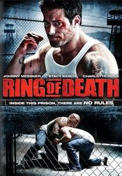 Ring of Death:Ringul mortii (2008)