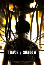 Trace & Shadow