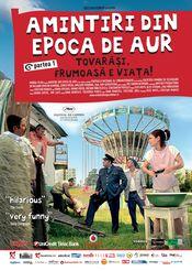 Poster Amintiri din Epoca de Aur 1 - Tovarăși, frumoasă e viața!
