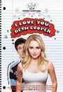 Film - I Love You, Beth Cooper