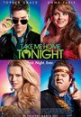 Film - Take Me Home Tonight