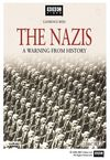 """The Nazis: A Warning from History"""
