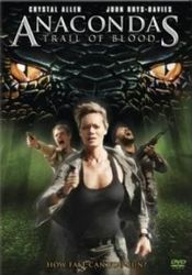 Anaconda 4 Trail of Blood (2009)