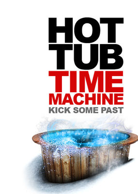 Hot Tub Time Machine - Teleportati in adolescenta (2010) online subtitrat