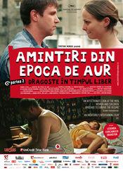 Poster Amintiri din Epoca de Aur 2 - Dragoste în timpul liber