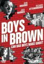 Film - Boys in Brown
