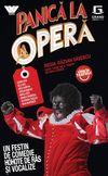Panică la Operă (Live)