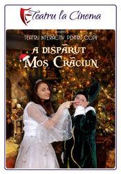 Poster A dispărut Moș Crăciun